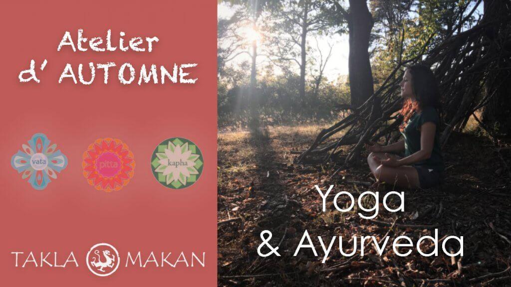 atelier yoga et ayurveda par melissa de valera de Takla Makan à Fontainebleau